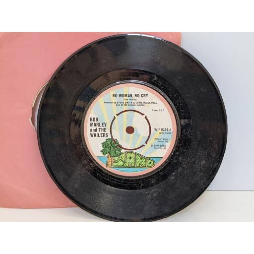 "BOB MARLEY AND THE WAILERS No woman no cry, Kinky reggae, 7"" vinyl SINGLE. WIP6244"