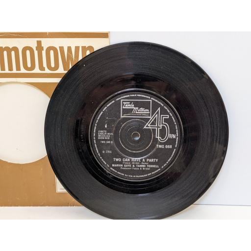 """MARVIN GAYE AND TAMMI TERRELL You're all i need to get by, Two can have a party, 7"""" vinyl SINGLE. TMG668"""