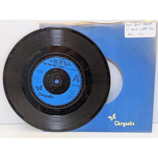 "THE FUN BOY THREE with BANANARAMA It aint what you do it's the way that you do it, The funrama theme, 7"" vinyl SINGLE. CHS2570"