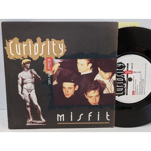"CURIOSITY KILLED THE CAT Misfit, Man, 7"" vinyl SINGLE. MER226"