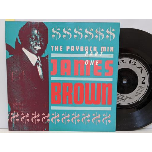 """JAMES BROWN The payback mix part one, Give it up or turnit a loose, 7"""" vinyl SINGLE. URB17"""