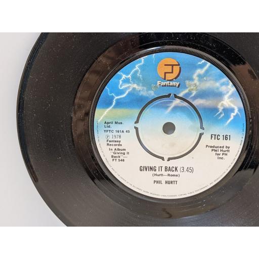 "PHIL HURTT Giving it back, Where the love is, 7"" vinyl SINGLE. FTC161"