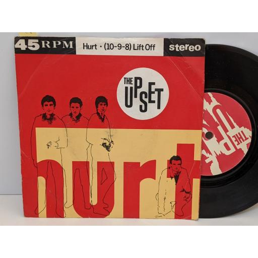 "THE UPSET Hurt, (10-9-8) lift off, 7"" vinyl SINGLE. UPSET1"
