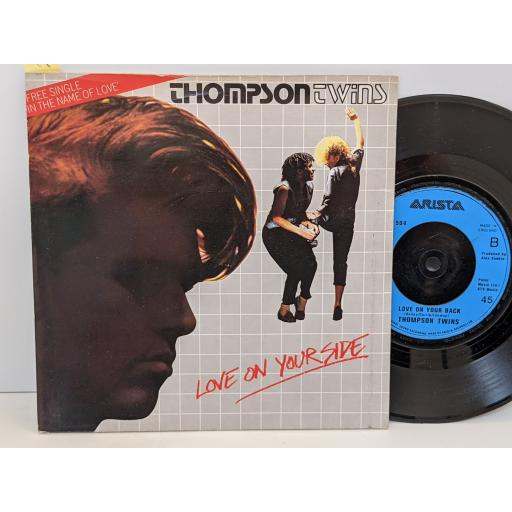 """THOMPSON TWINS Love on your side, Love on your back, 7"""" vinyl SINGLE. ARIST504"""