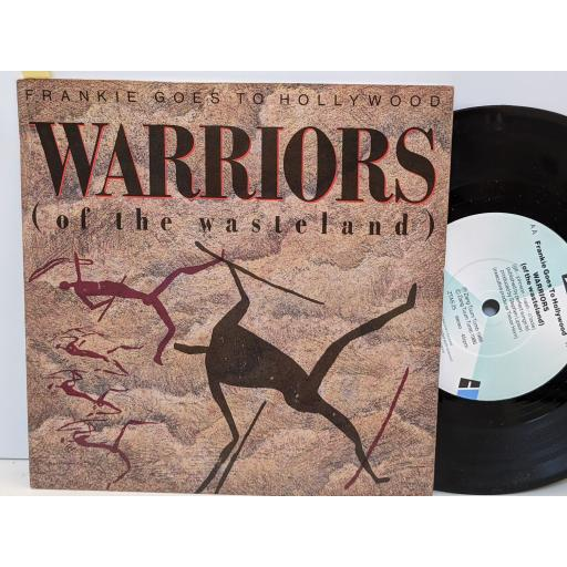 """FRANKIE GOES TO HOLLYWOOD Warriors of the wasteland, Warriors (of the wasteland), 7"""" vinyl SINGLE. ZTAS25"""