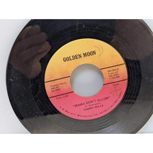"TOMMY WILLS Cotten eyed joe, Mama don't allow, 7"" vinyl SINGLE. GM003"