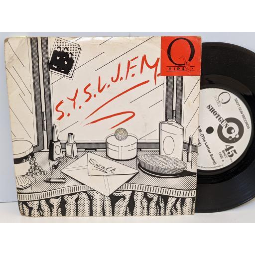 "Q TIPS S.y.s.l.j.f.m. (the letter song), The dance, 7"" vinyl SINGLE. SHOT1"