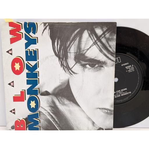 """THE BLOW MONKEYS It doesn't have to be this way, Ask for more, 7"""" vinyl SINGLE. MONK4"""