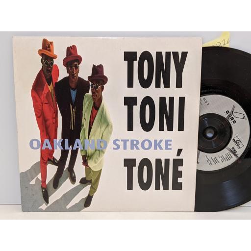 "TONY, TONI, TONE Oakland stroke, 7"" vinyl SINGLE. WING7"